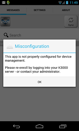 the popup message misconfiguration is thrown launching the k3000 mobile management application on android devices and then it terminates